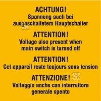 Elektrokennzeichnung / Warnzusatzschild, ACHTUNG! Spannung auch bei ..., 4-sprachig