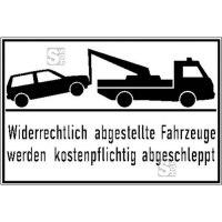 Haltverbotsschild, Widerrechtlich abgestellte Fahrzeuge werden kostenpflichtig abgeschleppt