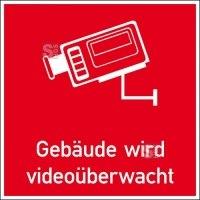 Hinweis-Kombischild, Gebäude wird videoüberwacht