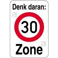 Hinweisschild - Denk daran: 30 Zone, 400 x 600 mm