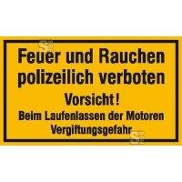 Hinweisschild, Feuer und Rauchen polizeilich verboten