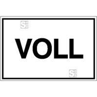 Hinweisschild für Betriebssicherheit VOLL