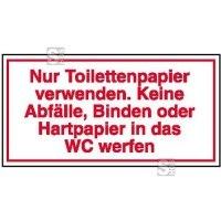 Hinweisschild für Gewerbe u. Privat, Nur Toilettenpapier verwenden