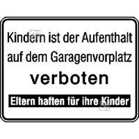 Hinweisschild für Tankanlagen und Garagen, Kindern ist der Aufenthalt ...