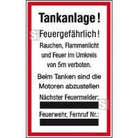 Hinweisschild für Tankanlagen und Garagen, Tankanlage!