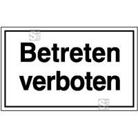 Hinweisschild zur Betriebskennzeichnung, Betreten verboten