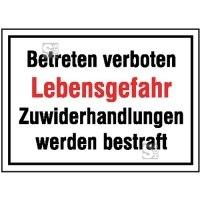 Hinweisschild zur Betriebskennzeichnung Betreten verboten Lebensgefahr ...