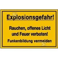 Hinweisschild zur Betriebskennzeichnung Explosionsgefahr! Rauchen, ...