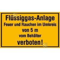 Hinweisschild zur Betriebskennzeichnung Flüssiggas-Anlage Feuer und Rauchen ...