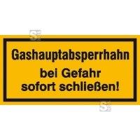 Hinweisschild zur Betriebskennzeichnung Gashauptabsperrhahn bei Gefahr ...