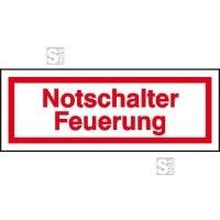 Hinweisschild zur Betriebskennzeichnung Notschalter Feuerung