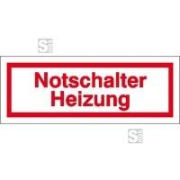 Hinweisschild zur Betriebskennzeichnung Notschalter Heizung