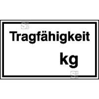Hinweisschild zur Betriebskennzeichnung Tragfähigkeit ... kg