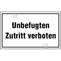 Hinweisschild zur Betriebskennzeichnung Unbefugten Zutritt verboten