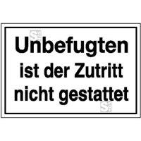 Hinweisschild zur Betriebskennzeichnung Unbefugten ist der Zutritt nicht gestattet