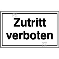 Hinweisschild zur Betriebskennzeichnung Zutritt verboten