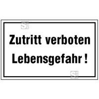Hinweisschild zur Betriebskennzeichnung Zutritt verboten Lebensgefahr!