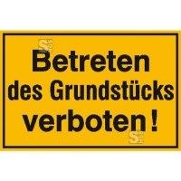 Hinweisschild zur Grundbesitzkennzeichnung, Betreten des Grundstücks verboten!