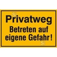 Hinweisschild zur Grundbesitzkennzeichnung, Privatweg Betreten auf eigene Gefahr!