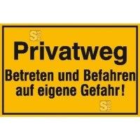 Hinweisschild zur Grundbesitzkennzeichnung, Privatweg Betreten und Befahren ...