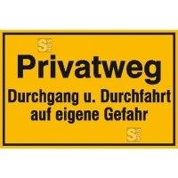 Hinweisschild zur Grundbesitzkennzeichnung, Privatweg Durchgang u. Durchfahrt ...