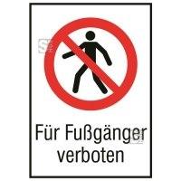 Kombischild, Für Fußgänger verboten