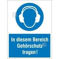 Kombischild mit Gebotszeichen, In diesem Bereich Gehörschutz tragen!