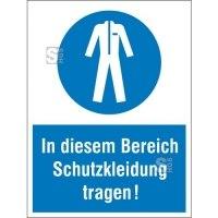 Kombischild mit Gebotszeichen, In diesem Bereich Schutzkleidung tragen!