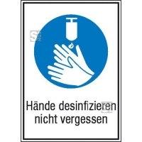 Kombischild mit Gebotszeichen und Zusatztext, Hände desinfizieren nicht vergessen