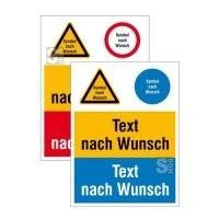 Kombischild mit Warn-, Gebots- und Verbotszeichen nach Wahl und Wunschtext