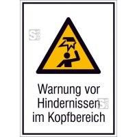 Kombischild mit Warnschild und Zusatztext, Warnung vor Hindernissen im Kopfbereich