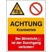 Kombischild mit Warnzeichen und Verbotszeichen, ACHTUNG Kranbetrieb ...