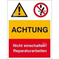 Kombischild mit Warnzeichen und Verbotszeichen, ACHTUNG Nicht einschalten! ...