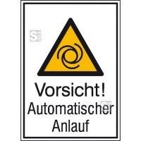 Kombischild mit Warnzeichen und Zusatztext, Vorsicht! Automatischer Anlauf