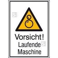 Kombischild mit Warnzeichen und Zusatztext, Vorsicht! Laufende Maschine