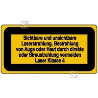 Laserkennzeichnung / Warnzusatzschild, Sichtbare und unsichtbare Laserstrahlung ...