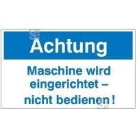 Maschinen-Hinweisschild auf Magnetfolie, Achtung Maschine wird eingerichtet - nicht bedienen!