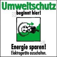 Motivationsschild Energie sparen! Elektrogeräte ausschalten, viereckig