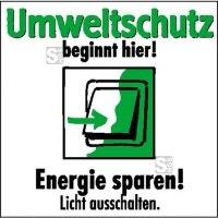 Motivationsschild Energie sparen! Licht ausschalten, viereckig