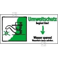 Motivationsschild Wasser sparen! Wasserhahn immer zudrehen, rechteckig