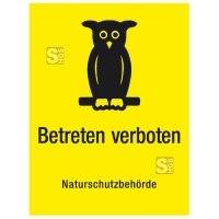 Natur- und Umweltschutzschild -Betreten verboten Naturschutzbehörde-