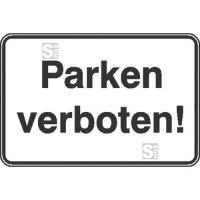 Parkplatzkennzeichnung / Hinweisschild, Parken verboten