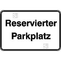 Parkplatzkennzeichnung / Hinweisschild, Reservierter Parkplatz