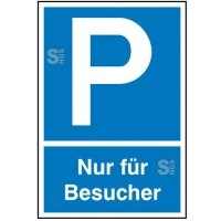 Parkplatzschild, Nur für Besucher