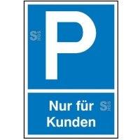 Parkplatzschild, Nur für Kunden