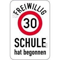 Sonderschild, FREIWILLIG 30, SCHULE hat begonnen, 400 x 600 mm