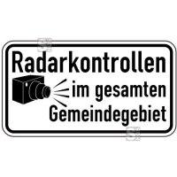 Sonderschild, Radarkontrollen im gesamten Gemeindegebiet