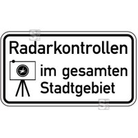 Sonderschild, Radarkontrollen im gesamten Stadtgebiet