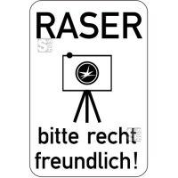 Sonderschild, Raser bitte recht freundlich, 400 x 600 mm