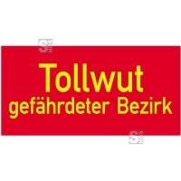 Sonderschild, Tollwut, gefährdeter Bezirk, 400 x 200 mm